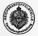帝国ジャガイモ局管理部の紋章。REICHSKARTOFFELSTELLE Verwaltungsabteilungと書かれている